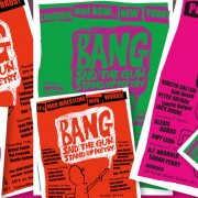 Posters, Leaflets & Flyers for 'Bang Said The Gun'