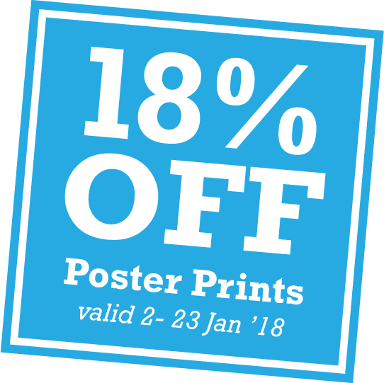 Get 18% off poster printing from 2nd to 23rd January 2018 - only at Southside Print, London SE1