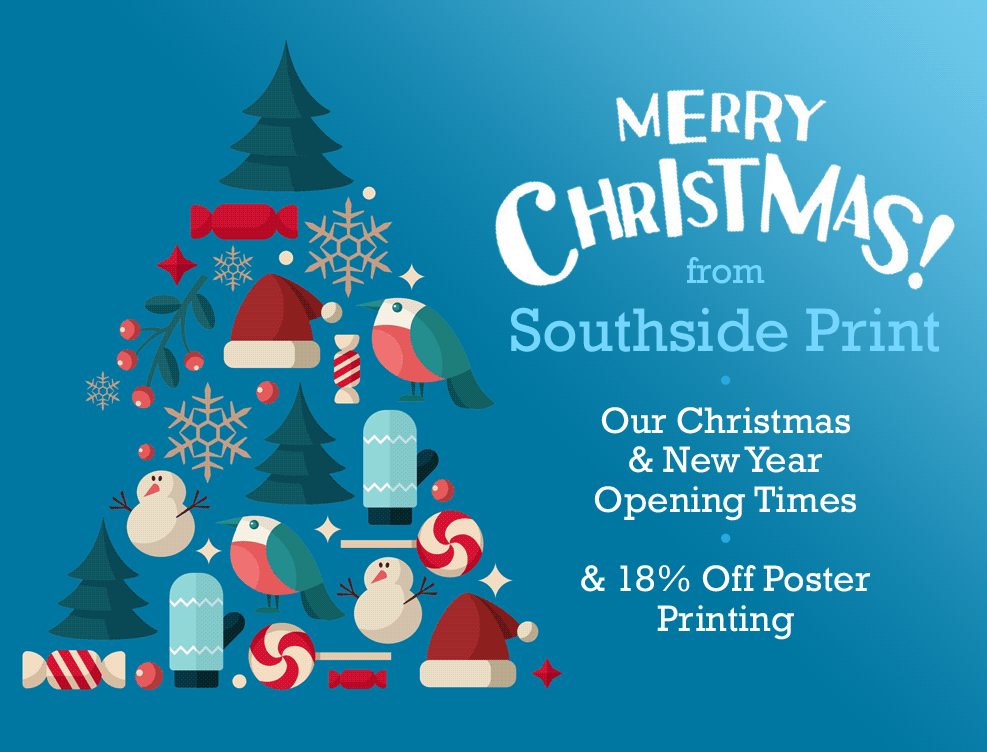 Christmas & New Year Opening at Southside Print SE1 - & Poster Offer!