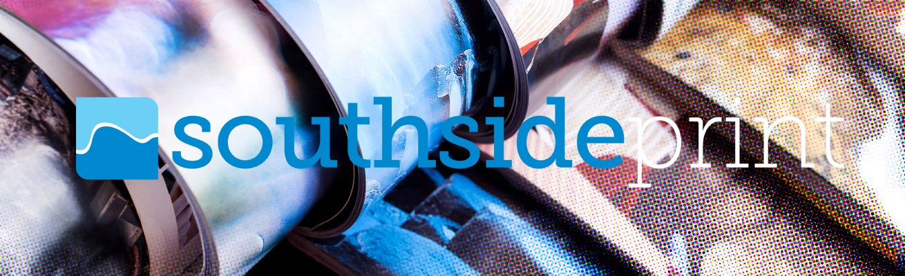 Why choose Southside Print