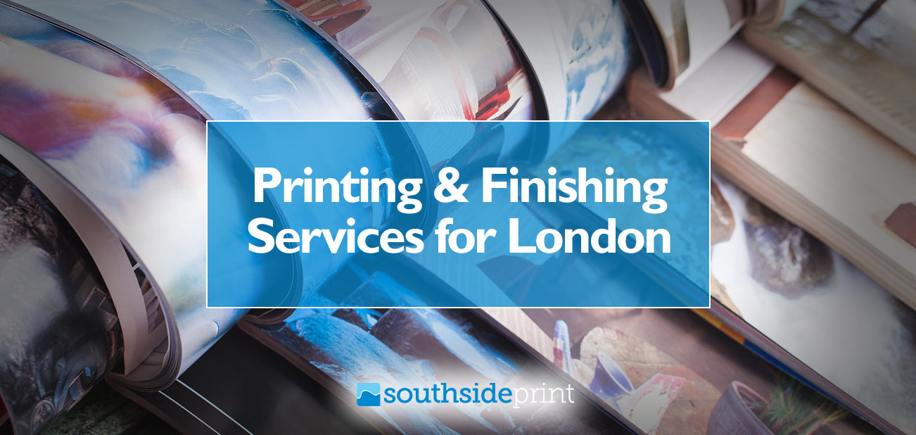 Printing & finishing services for London